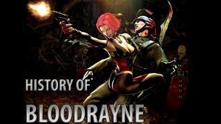History of BloodRayne (2002-2011)