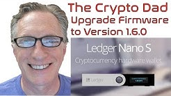 Ledger Nano S to the Latest Firmware Update Version 1.6.0