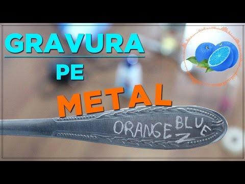 Cum sa faci o Gravura pe Metal