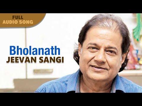 Bholanath   Anup Jalota   Jeevan Sangi   Bengali Romantic Songs