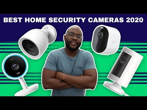 The Best Home Security Cameras of 2020