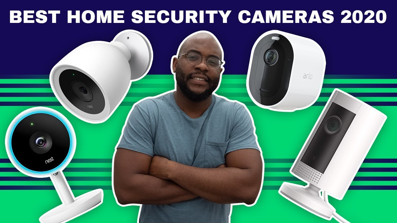 The Best 4K Home Security Cameras of 2020
