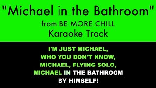 """""""Michael in the Bathroom"""" from Be More Chill - Karaoke Track..."""