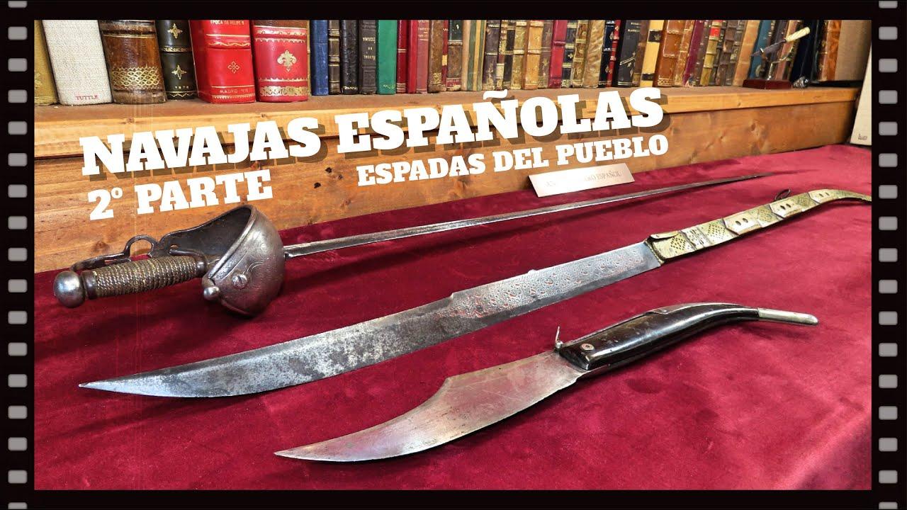 Capítulo seis. 2º parte.  Las navajas españolas. Mitos y leyendas.
