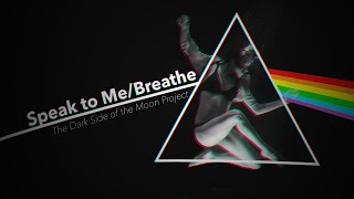 Speak To Me/Breathe   The Dark Side of the Moon Project YouTube Videos