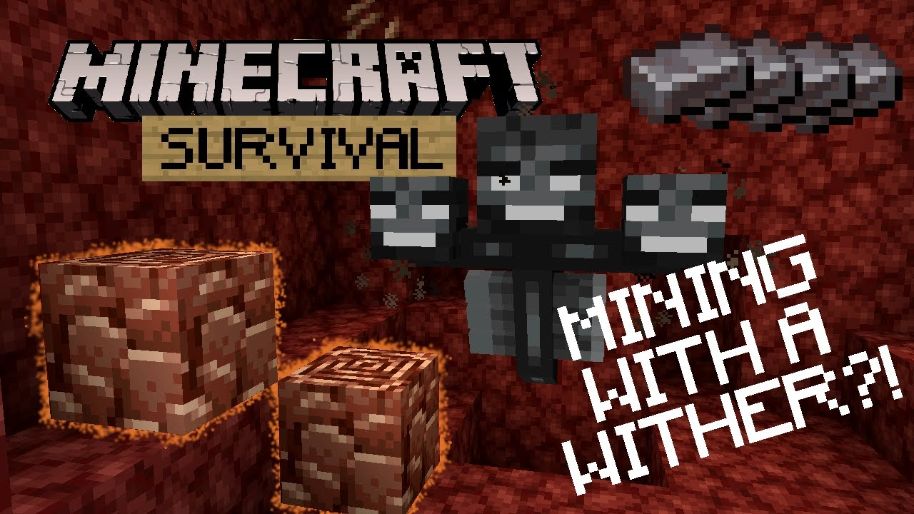 Mining Netherite With a WITHER?! - Minecraft Survival Let's Play