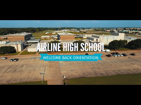 AIRLINE HIGH SCHOOL: WELCOME BACK ORIENTATION