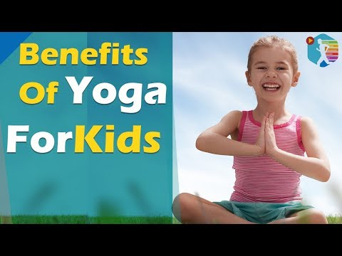 Benefits of Yoga for Kids #Yoga