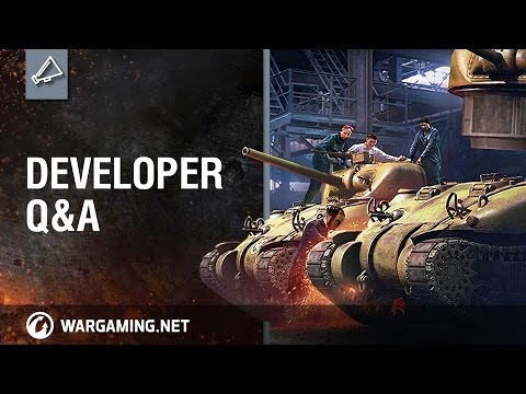 World of Tanks - Developer Q&A