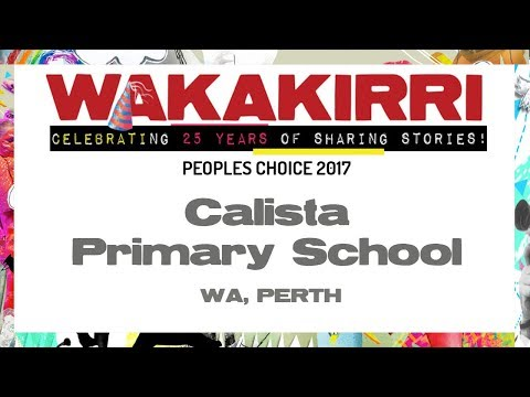 Calista  Primary School | Peoples Choice 2017 | WA, Perth | WAKAKIRRI