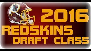 2016 Washington Redskins Draft Class