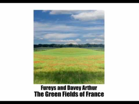The Green Fields of France - The Fureys - YouTube