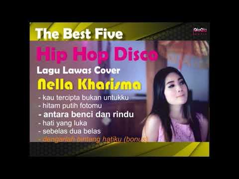 The Best 5 Hip Hop Disco Cover Lagu Lawas Enak Didengar | Nella Kharisma