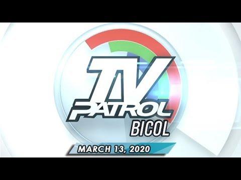 TV Patrol Bicol - March 13, 2020