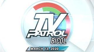 Gambar cover TV Patrol Bicol - March 13, 2020