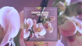 Croatia Squad & Frey - White Horse (preview) OUT NOW!