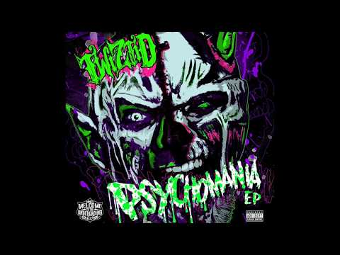 Twiztid : Psychomania (Full EP)
