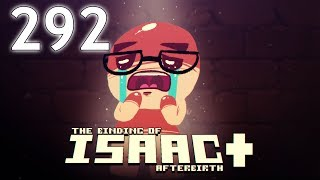 The Binding of Isaac: AFTERBIRTH+ - Northernlion Plays - Episode 292 [Pointy]
