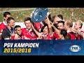 PSV KAMPIOEN | Onverwachte ontknoping in 2016