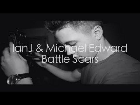 IanJ & Michael Edward - Battle Scars (Remix)