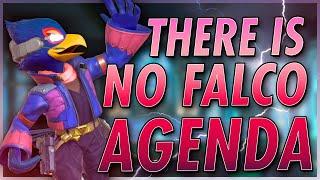 There Is No Falco Agenda