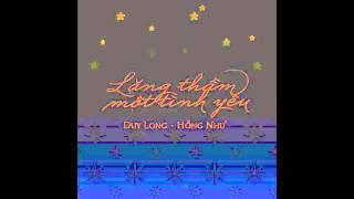 Duy Long & Hồng Như: LẶNG THẦM MỘT TÌNH YÊU (Cover)