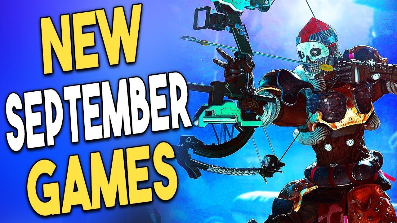 20 Big Upcoming Games Of September 2018 Youtube