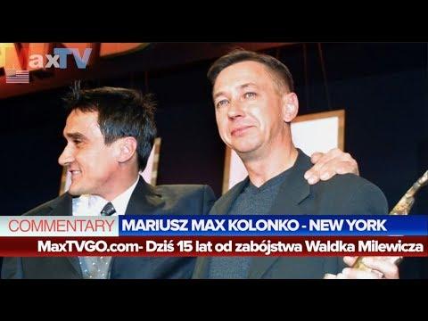 #R Max Kolonko - 15 lat od zabójstwa Waldka Milewicza (fragm. z MaxTVGO.com)