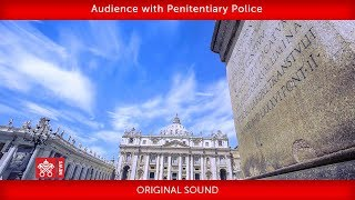 Pope Francis-Audience with Penitentiary Police 2019-09-14