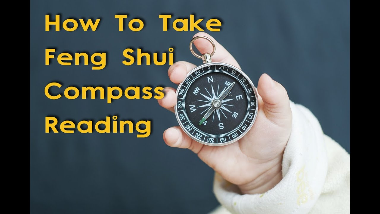 How To Take Feng Shui Compass Reading - YouTube
