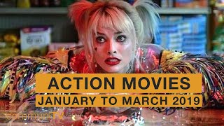 Upcoming Action Movies - January to March 2020