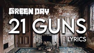 Green Day - 21 Guns (Lyric Video)
