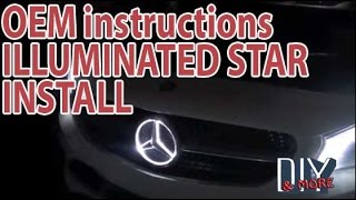 COMPLETE DIY MERCEDES BENZ CLA250 ILLUMINATED STAR GEN2 INSTALLATION per OEM instructions