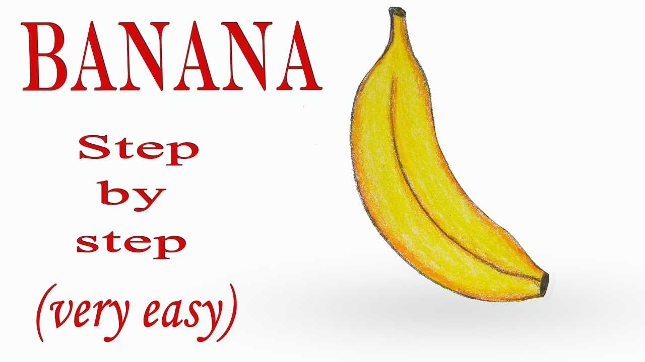 How To Draw A Banana Step By Step Very Easy Youtube