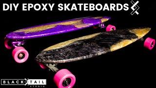 Blacktail Studio Skateboard—Part Two of Two—Diy Epoxy Skateboard