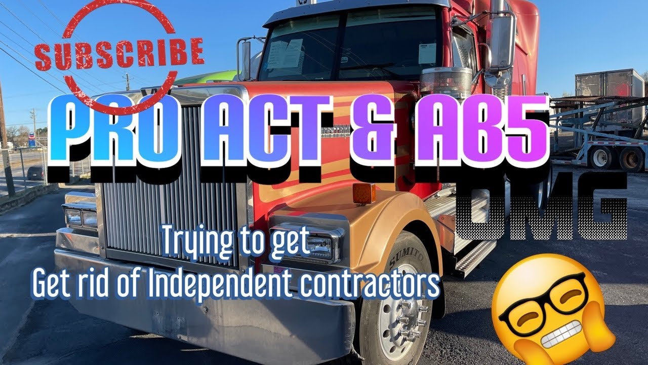 Download News/ pro act / trucking / Independent contractors/Lease operators/AB5