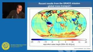 EGU2011: GOCE & GRACE: global impacts of the ever changing surface of the Earth