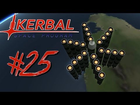 KERBAL SPACE PROGRAM 25 | MANLIEST ROCKET