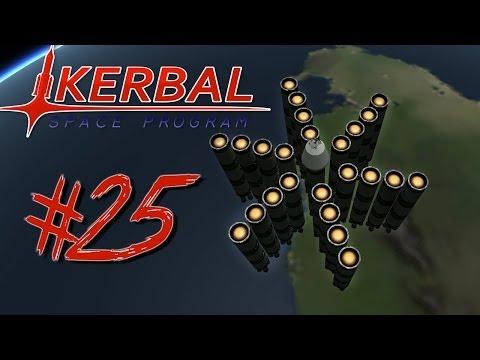 KERBAL SPACE PROGRAM 25 | MANLIEST ROCKET |