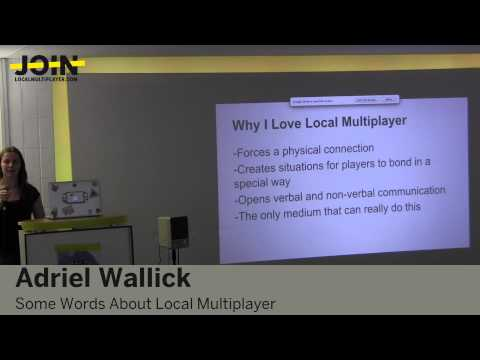 Adriel Wallick: Some Words About Local Multiplayer - YouTube