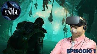 Edge Of Nowhere EP1 - Gameplay en español - Realidad Virtual terror y ciencia ficción