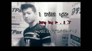 Poe karen hip hop song - I miss you by K.S.T (MUSIC CRAZY B.G family)