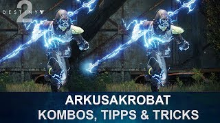 DESTINY 2 BETA: Arkusakrobat Erklärung, Kombos, Tipps & Tricks (Deutsch/German)