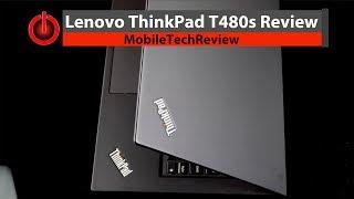 Lenovo ThinkPad T480s Review