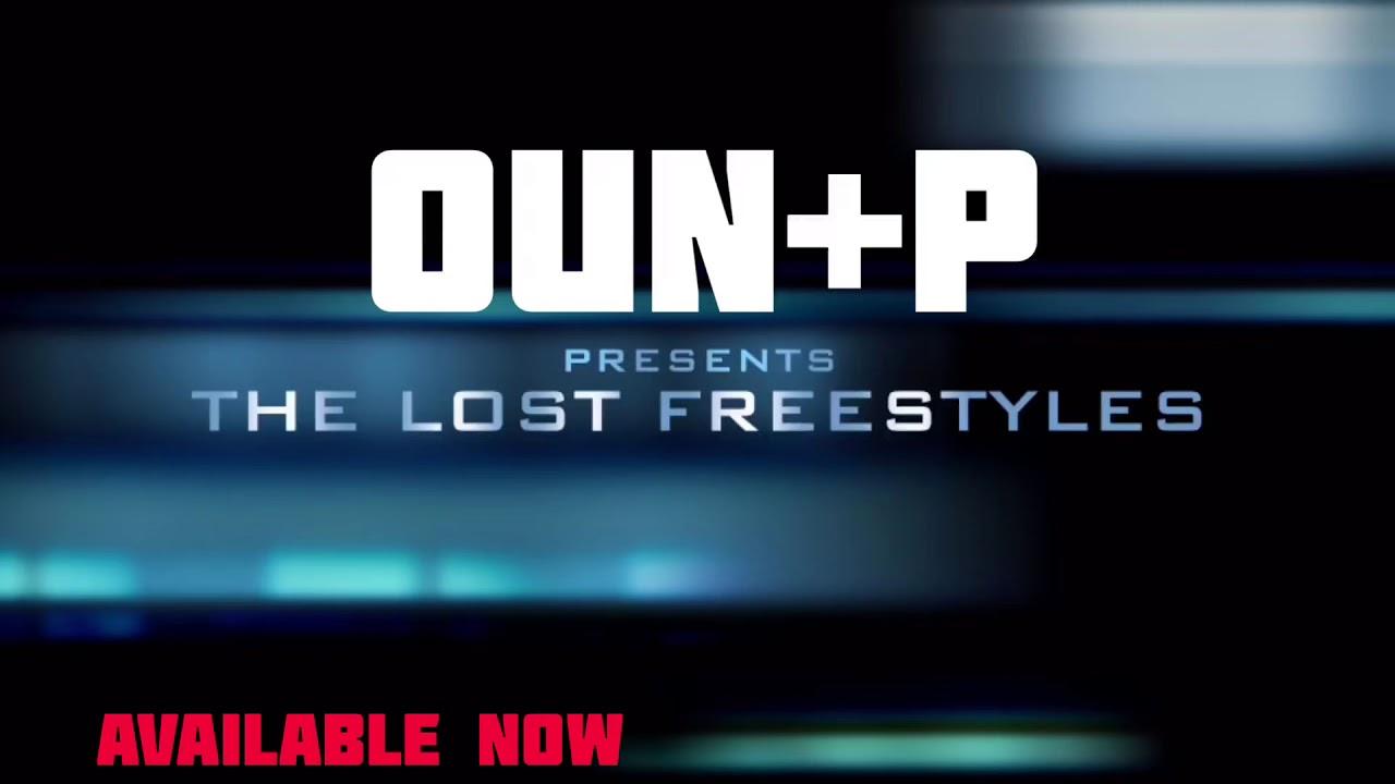 Oun-P - Trailer ( The Lost Freestyles ) promo
