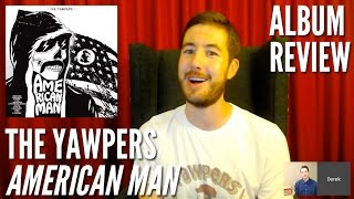 Watch Yawpers American Man video
