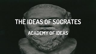 The Ideas of Socrates