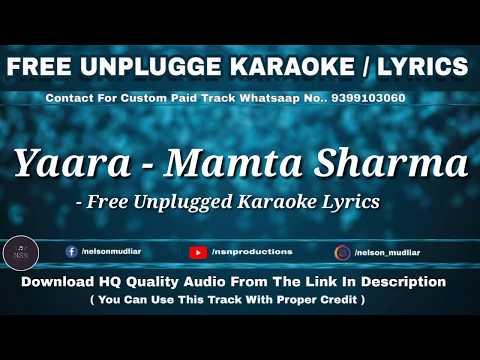 Yaara - Mamta Sharma | Free Unplugged Karaoke Lyrics | Friendship Day Special | Manjul, Arishfa