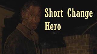 The Walking Dead || Short Change Hero