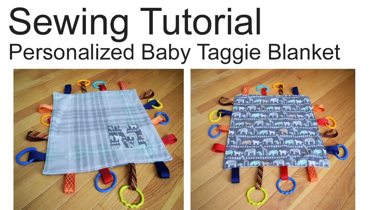 How To Sew A Personalized Taggie Blanket Toy Sensory